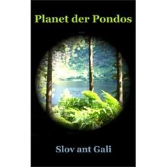 Slov ant Gali: Planet der Pondos