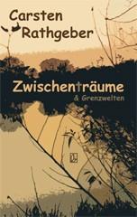 Carsten Rathgeber: Zwischenträume