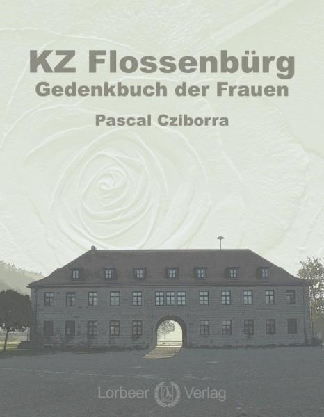 KZ Flossenbürg - Gedenkbuch der Frauen